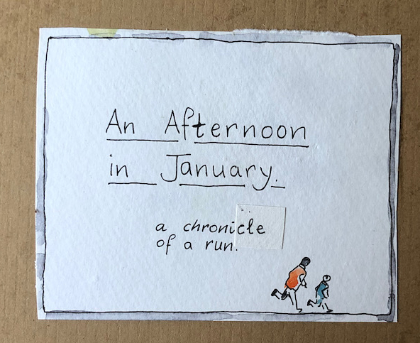 """An Afternoon in January"""